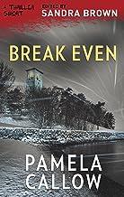 Break Even (Thriller 3: Love Is Murder Book 1)