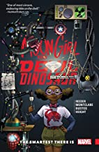 Moon Girl and Devil Dinosaur Vol. 3: The Smartest There Is (Moon Girl and Devil Dinosaur (2015-2019))