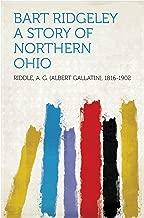Bart Ridgeley A Story of Northern Ohio