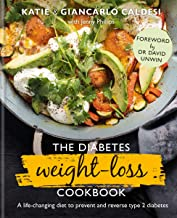The Diabetes Weight-Loss Cookbook: A life-changing diet to prevent and reverse type 2 diabetes (English Edition)