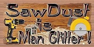 GiggleSticks Sawdust is Man Glitter - Man Cave Sign