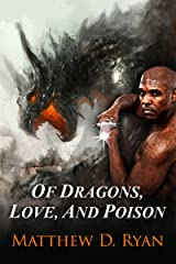 Of Dragons, Love, and Poison Kindle Edition
