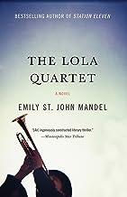 The Lola Quartet: A Suspense Thriller
