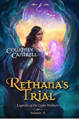 Rethana's Trial (Legends of the Light-Walkers Book 2) Kindle Edition