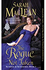 The Rogue Not Taken: Scandal & Scoundrel, Book I Kindle Edition