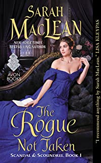 The Rogue Not Taken: Scandal & Scoundrel, Book I