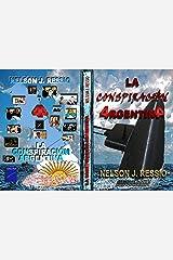 La Conspiración Argentina (Spanish Edition) Kindle Edition