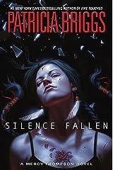 Silence Fallen (A Mercy Thompson Novel Book 10) Kindle Edition