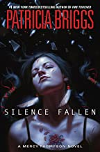 Silence Fallen (A Mercy Thompson Novel Book 10)