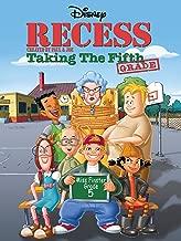 Recess: Taking The 5th Grade