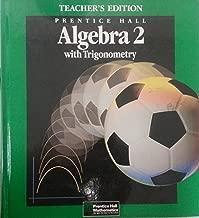 Prentice Hall Algebra 2 with Trigonometry, Teacher's Edition
