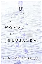 A Woman in Jerusalem: A Novel