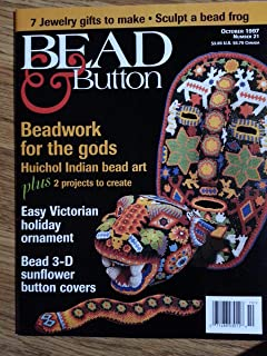 Bead and Button Magazine, Number 21, October 1997 (Beadwork for the Gods; Huichol Indian bead art, Number 21)