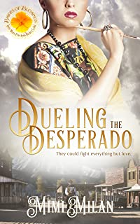 Dueling the Desperado (Brides of Blessings Book 4)