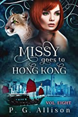 Missy Goes to Hong Kong (Missy the Werecat Book 8) Kindle Edition