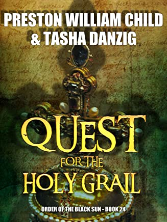 Quest for the Holy Grail (Order of the Black Sun Book 24)