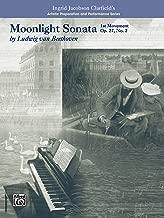 Moonlight Sonata, 1st Movement-Artistic Preparation and Performance (Artistic Preparation and Performance Series)