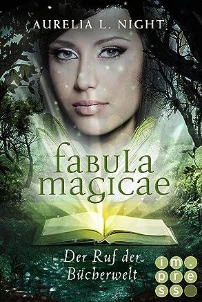 Fabula agicae 1 Der Ruf der BücherweltAurelia L. Night