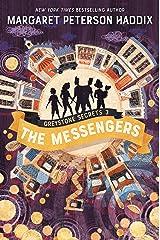 Greystone Secrets #3: The Messengers Kindle Edition