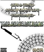 Yall Beats My Barz [Explicit]