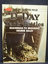 D-Day tank battles: beachhead to breakout (Tanks Illustrated No. 10)