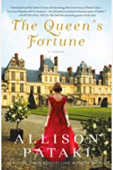 The Queen's Fortune: A Novel A Novel of Desiree, Napoleon, and the Dynasty That Outlasted the Empire (English Edition) Formato Kindle
