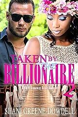 Taken by the Billionaire 2: A BWWM Romance Kindle Edition