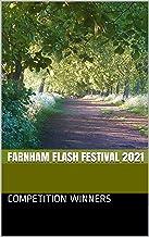 Farnham Flash Festival 2021 (Farnham Flash Fiction Book 4)