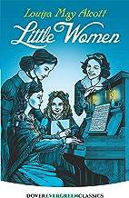 Little Women (Dover Children`s Evergreen Classics)