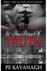 Sex, Money, and the Price of Truth (The Price Series Book 2) Kindle Edition