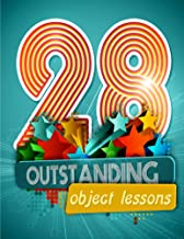 28 Outstanding Object Lessons