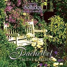 Best pachelbel in the garden mp3 Reviews