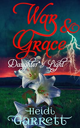 War & Grace (Daughter of Light Book 3)