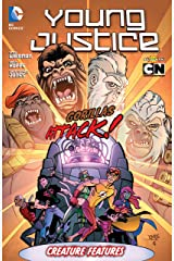 Young Justice (2011-2013) Vol. 3: Creature Features Kindle Edition