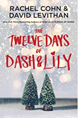 The Twelve Days of Dash & Lily (Dash & Lily Series Book 2) Kindle Edition