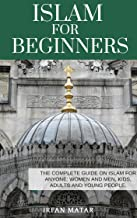 islam for beginners: the complete guide on islam for anyone women and men, kids, adults and young people,. It can also be presented as a gift to people ... in public ... (Stories of the Koran Book 2)