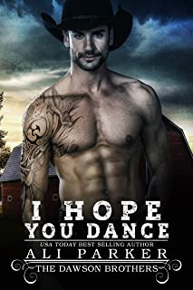 I Hope You Dance (The Dawson Brothers Book 7)