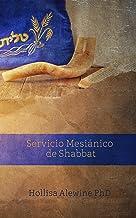 Servicio Mesiánico de Shabbat (BEKY Books) (Spanish Edition)