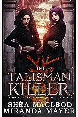 The Talisman Killer (Wolffe & Bane Book 1) Kindle Edition