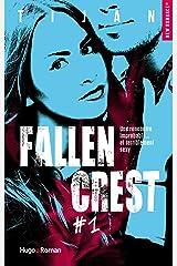 Fallen Crest - tome 1 (New Romance) Format Kindle