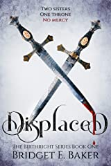 Displaced: An Urban Fantasy Romance (The Birthright Series Book 1) Kindle Edition