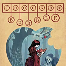 Thought Bubble Anthology (Issues) (7 Book Series)