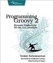 Programming Groovy 2: Dynamic Productivity for the Java Developer (Pragmatic Bookshelf)