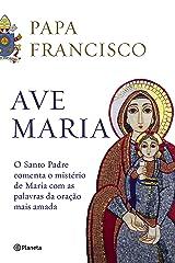 Ave Maria eBook Kindle