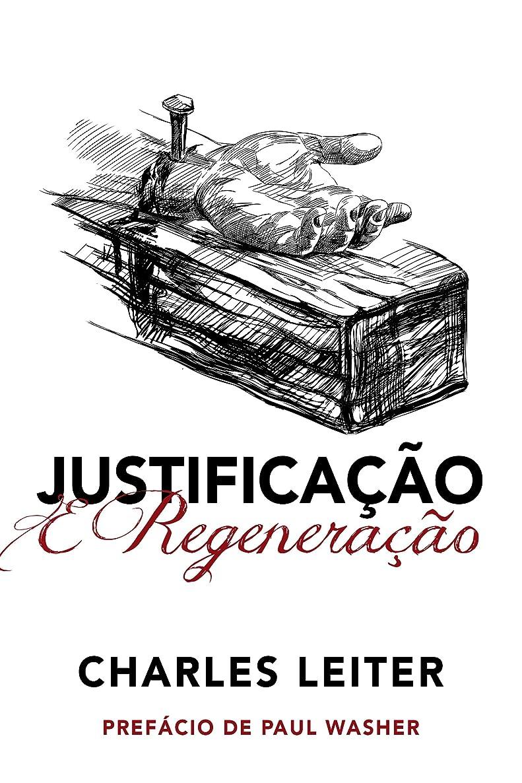 不快リーフレット思われるJustifica??o e Regenera??o (Portuguese Edition)