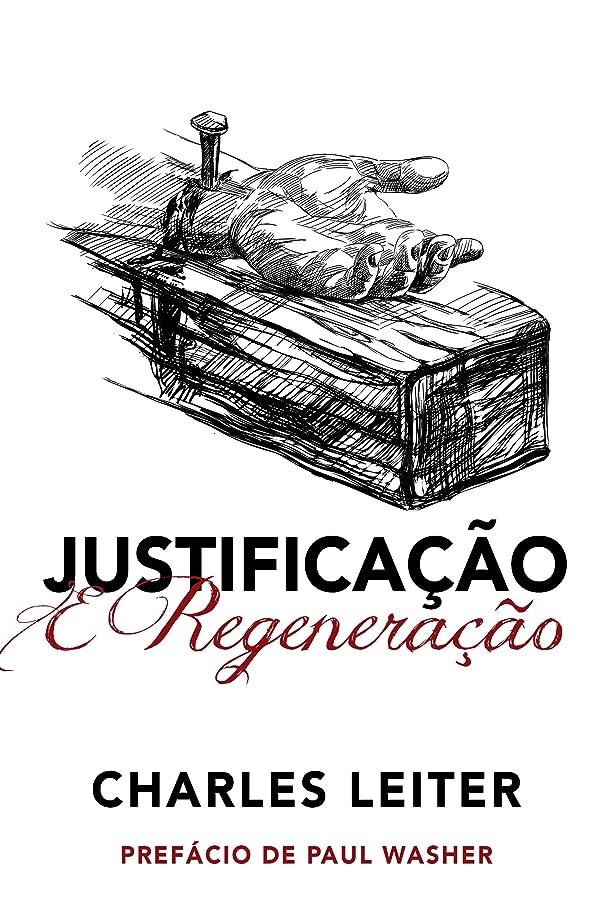 政治家受取人トロイの木馬Justifica??o e Regenera??o (Portuguese Edition)