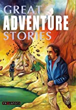Great Adventure Stories by various authors