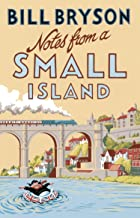 Notes From A Small Island: Journey Through Britain (Bryson Book 9) (English Edition)