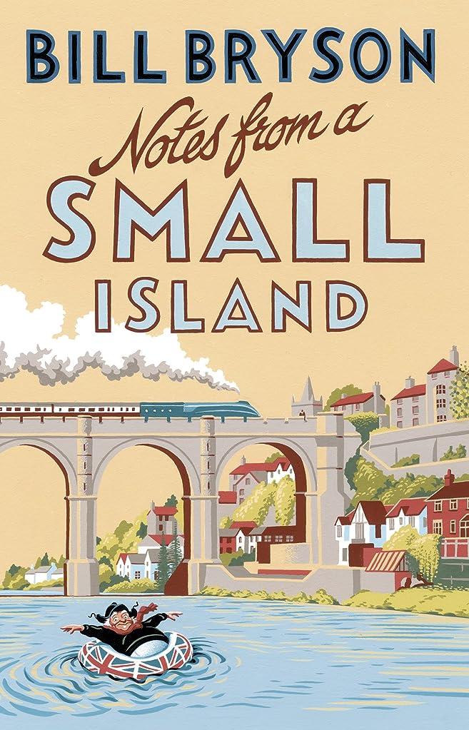 掃く一生拒絶Notes From A Small Island: Journey Through Britain (Bryson Book 9) (English Edition)