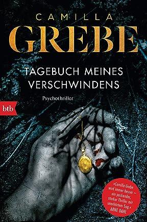 Tagebuch meines Verschwindens: Psychothriller (Die Profilerin 2) (German Edition)